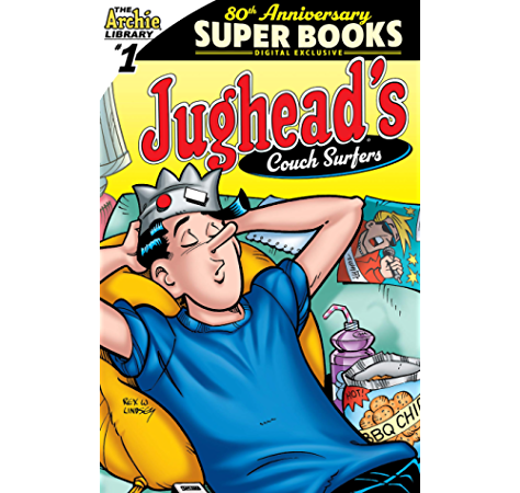 Archie Comics 80th Anniversary Presents Jughead S Couch Surfers 18 Ebook Archie Superstars Archie Superstars Amazon Ca Kindle Store