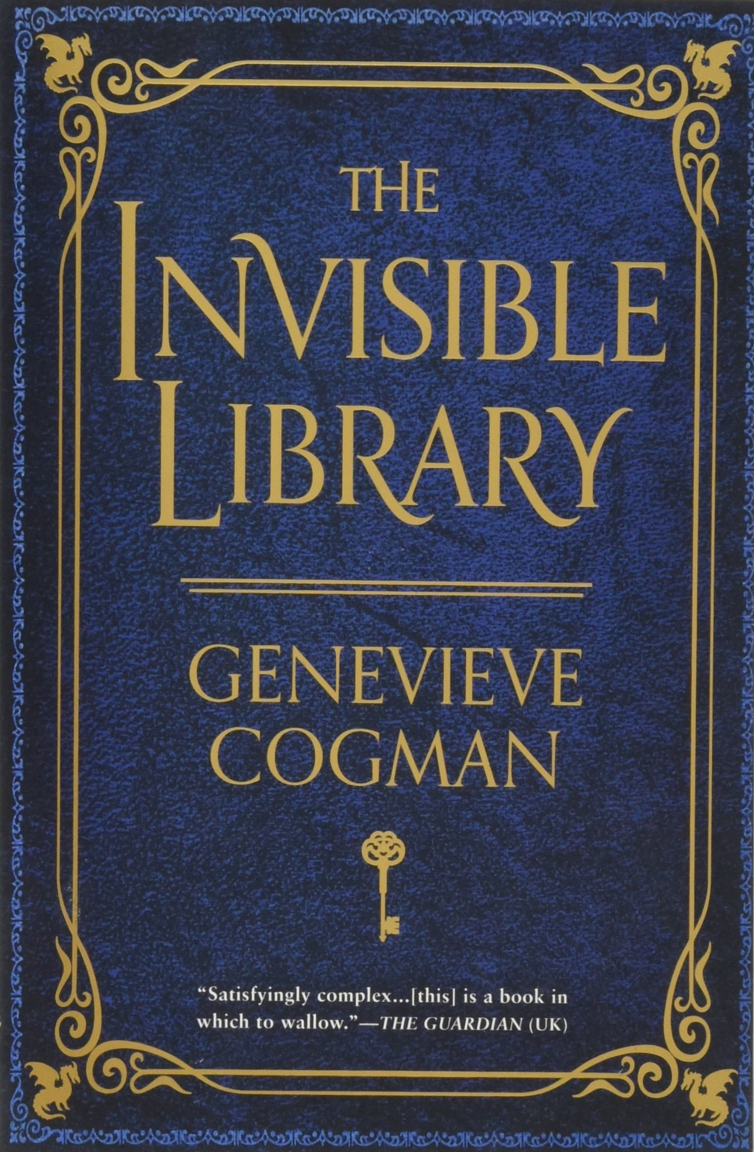 The Invisible Library (The Invisible Library Novel): Cogman ...