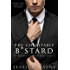 The Charitable B*stard (B*stards of Corruption Book 1)