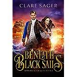 Beneath Black Sails