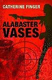 Alabaster Vases (Murder with a Message)