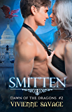Smitten (Dawn of the Dragons Book 2)