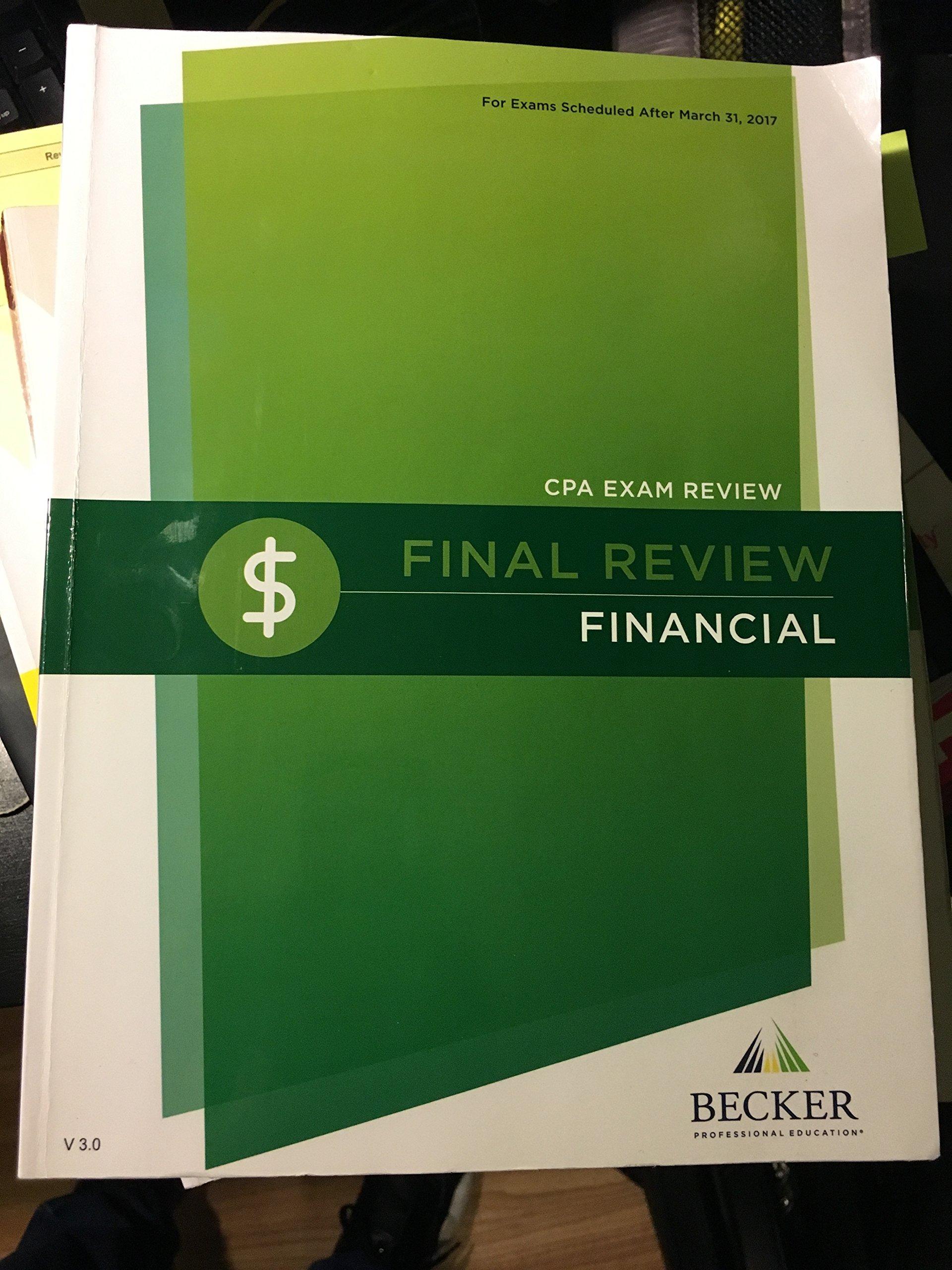 CPA FINAL REVIEW FINANCIAL V 3 0 - BECKER FAR: BECKER