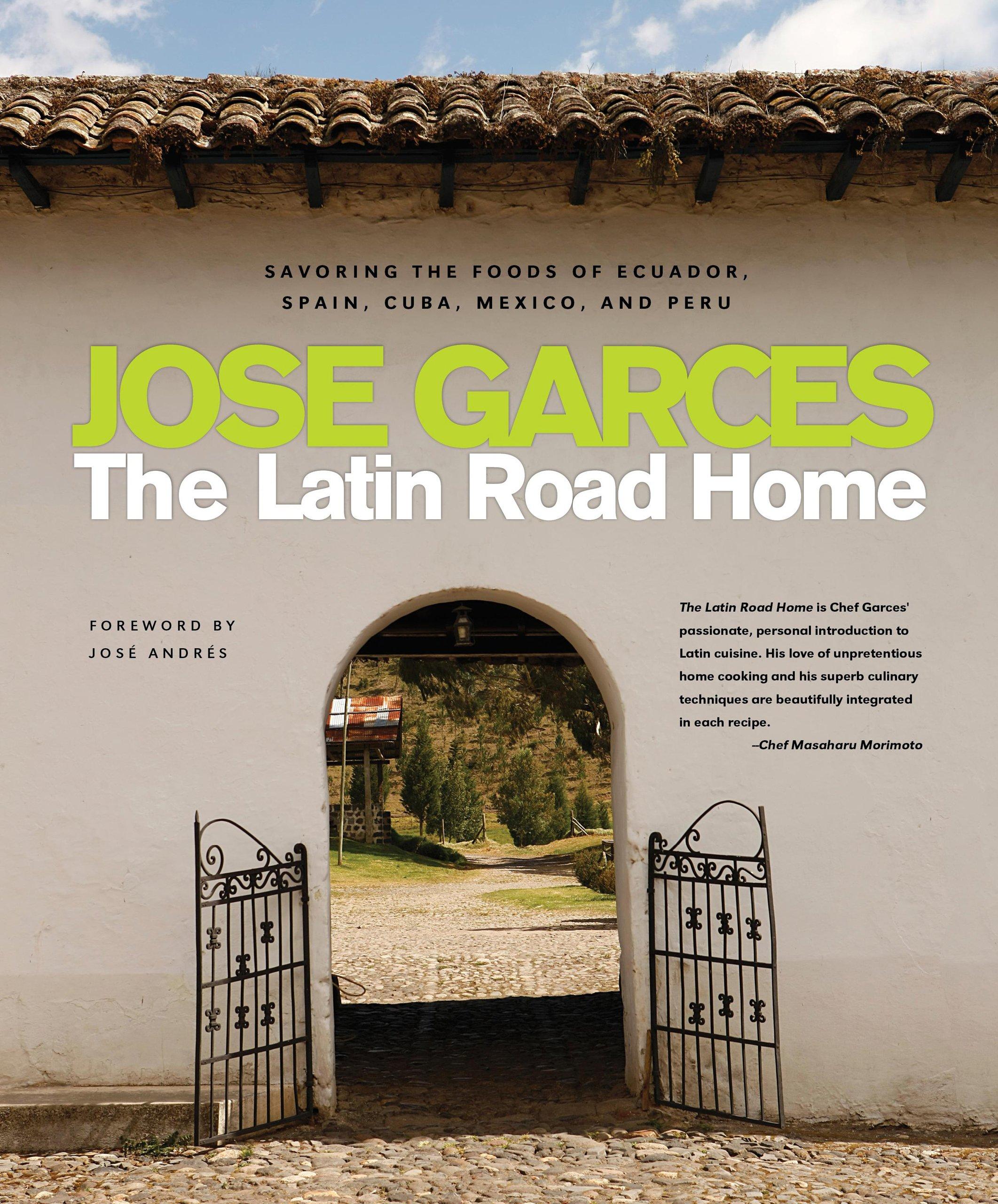 The Latin Road Home: Savoring the Foods of Ecuador, Spain