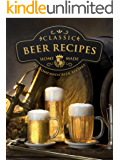 Homemade Beer Brewing Recipes: Top 50 Most Delicious Homemade Beer Recipes (Recipe Top 50's Book 92) (English Edition)