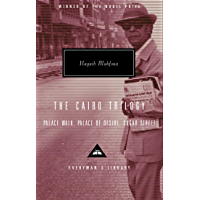 The Cairo Trilogy: Palace Walk, Palace of Desire, Sugar Street (Everyman's Library Contemporary Classics Series Book 248) (English Edition)