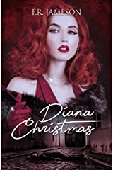 Diana Christmas: Blackmail, Death and a British Film Star (Screen Siren Noir Book 1) Kindle Edition