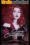 Diana Christmas: Blackmail, Death and a British Film Star (Screen Siren Noir Book 1)