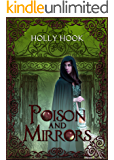 Poison and Mirrors (A Twisted Fairy Tale #5)