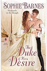 The Duke of Her Desire: Diamonds in the Rough