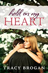 Hold On My Heart Kindle Edition