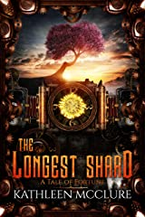 The Longest Shard (A Tale of Fortune Book 2) Kindle Edition