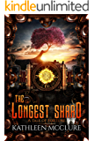 The Longest Shard (Tales of Fortune Book 2)