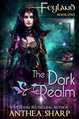 The Dark Realm: A Gamelit Adventure (Feyland Book 1) Kindle Edition