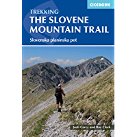 The Slovene Mountain Trail: Slovenska planinska pot