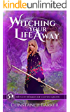 Witching Your Life Away (The Witchy Women of Coven Grove Book 5)