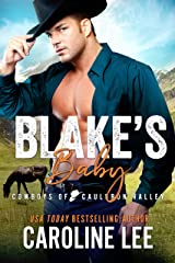Blake's Baby (Cowboys of Cauldron Valley Book 10) Kindle Edition