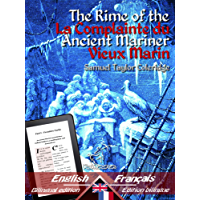 The Rime of the Ancient Mariner - La Complainte du Vieux Marin: Bilingual parallel text - Bilingue avec le texte parallèle: English - French / Anglais ... [Dual language Easy Reader] (French Edition)