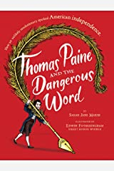 Thomas Paine and the Dangerous Word (Hyperion Picture Book (eBook)) Kindle Edition