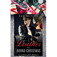 Leather and Bound Christmas: M/M Romance Book 5 (Leather and Chrome) (English Edition)
