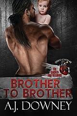 Brother to Brother: The Sacred Brotherhood Book I