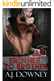 Brother to Brother: The Sacred Brotherhood Book I