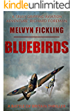 Bluebirds: A Battle of Britain Novel