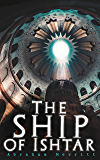 The Ship of Ishtar: Epic Fantasy Novel