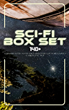 Sci-Fi Box Set: 140+ Dystopian Novels, Novels Space Adventures, Lost World Classics & Apocalyptic Tales: The War of the Worlds, The Outlaws of Mars, The ... A Martian Odyssey, A Columbus of Space…