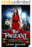 Vampire Royals 1: The Pageant (English Edition)