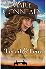 Tried and True (Wild at Heart Book #1) Kindle Edition