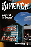 Maigret at the Coroner's: Inspector Maigret #32