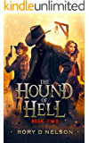 The Hound of Hell: Book Two: Hunt For The Demon Knight