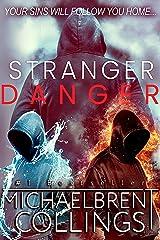 Stranger Danger (The Stranger Book 3) Kindle Edition