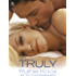 Truly: A New York Novel (The New York Trilogy Series Book 1)
