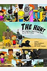 The Hunt For Captain Kuro From Mars: By The Men In Black Kindle Edition