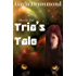Tria's Tale (After the Fall Book 1)