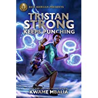 Tristan Strong Keeps Punching (A Tristan Strong Novel, Book 3) (Tristan Strong, 3)