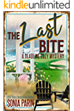The Last Bite (A Deadline Cozy Mystery Book 4)