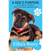 Ellie's Story: A Dog's Purpose