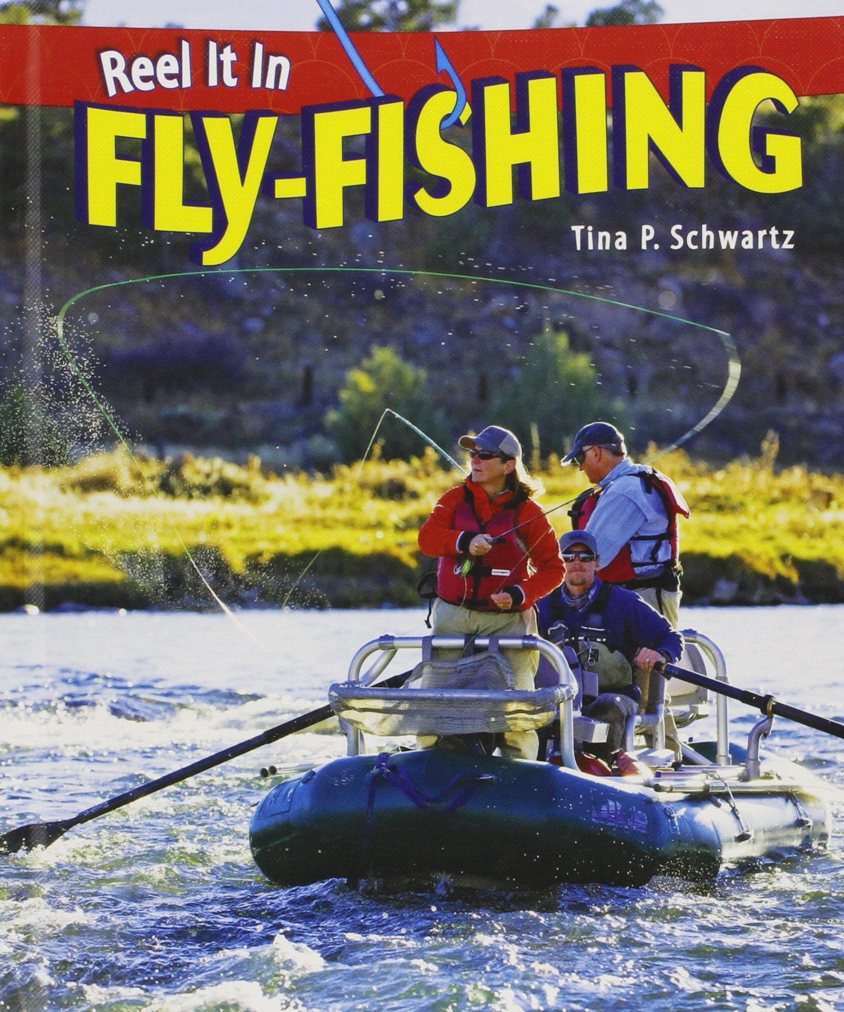 Fly-Fishing (Reel It in)