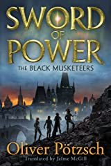 Sword of Power (The Black Musketeers Book 2) Kindle Edition