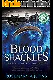 Blood Shackles (Rebel Vampires Book 2)