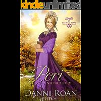 Peri (Brides of Needful Texas Book 3)