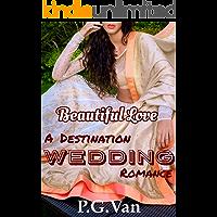 Beautiful Love: A Destination Wedding Romance