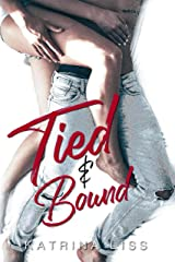 Tied & Bound Kindle Edition