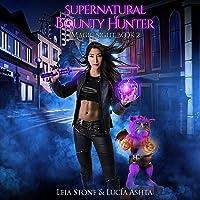 Magic Sight: Supernatural Bounty Hunters Series, Book 2