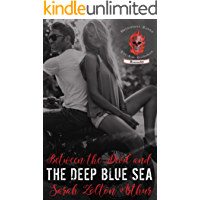 Between the Devil and the Deep Blue Sea (Brimstone Lords MC 3)
