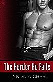 The Harder He Falls (Kick Book 1)