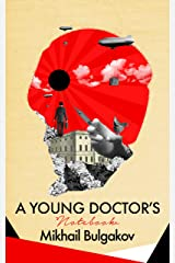 A Young Doctor's Notebook Kindle Edition